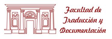 Facultad de Traducción y Documentación